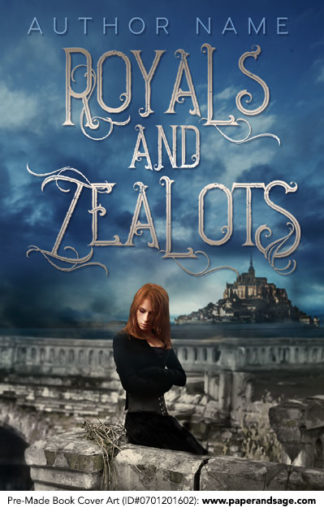 Pre-Made Book Cover ID#0701201602 (Royals and Zealots)