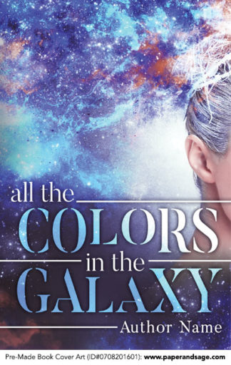 Pre-Made Book Cover ID#0708201601 (All the Colors in the Galaxy)