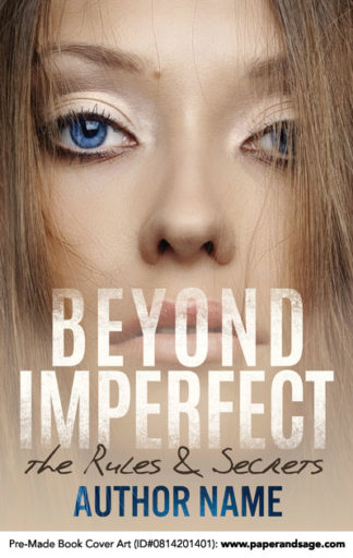 Pre-Made Book Cover ID#0814201401 (Beyond Imperfect)