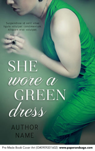 Pre-Made Book Cover ID#0909201602 (She Wore a Green Dress)