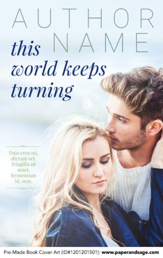 Pre-Made Book Cover ID#1201201501 (This World Keeps Turning)