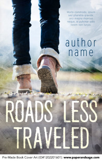 Pre-Made Book Cover ID#1202201601 (Roads Less Traveled)